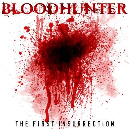 Bloodhunter - The First Insurrection