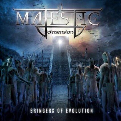 Majestic Dimension - Bringers of Evolution