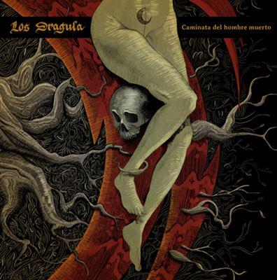 Los Dragula - Caminata del hombre muerto