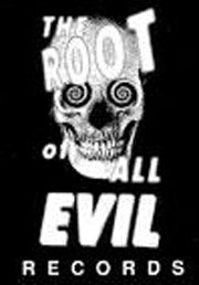 The Root of All Evil Records