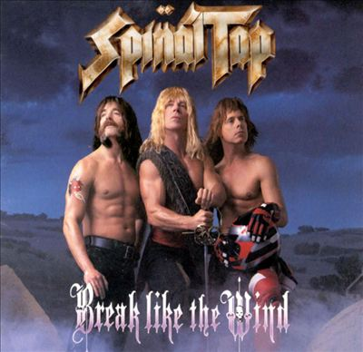 Spin̈al Tap - Break like the Wind
