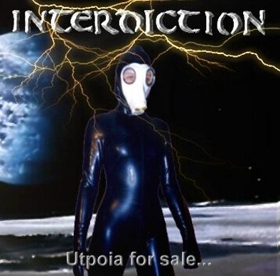 Interdiction - Utopia for Sale...