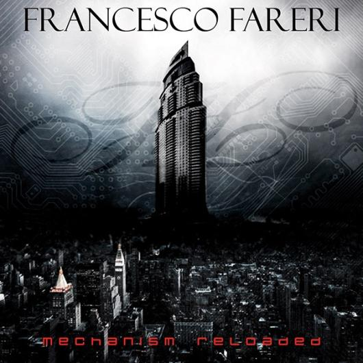 Francesco Fareri - Mechanism Reloaded