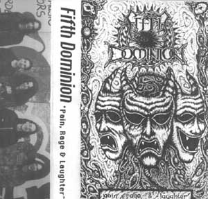 Fifth Dominion - Pain, Rage & Laughter