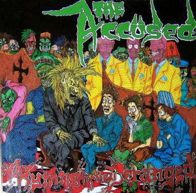 The Accüsed - Hymns for the Deranged