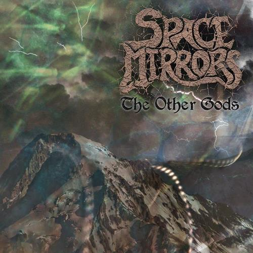 Space Mirrors - The Other Gods