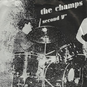 """The Fucking Champs - Second 7"""""""