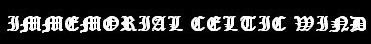 Immemorial Celtic Wind - Logo