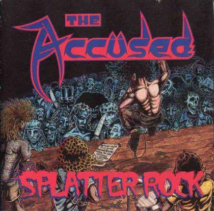 The Accüsed - Splatter Rock