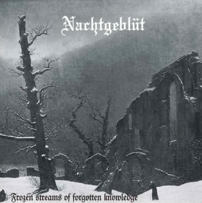 Nachtgeblüt - Frozen Streams of Forgotten Knowledge
