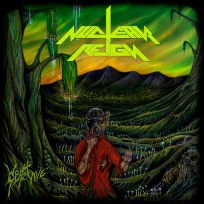 Nuclear Reign - Won't Survive