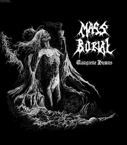 Mass Burial - Gangrene Hymns