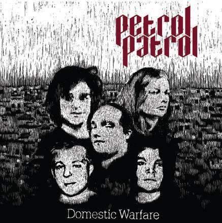 Petrol Patrol - Domestic Warfare