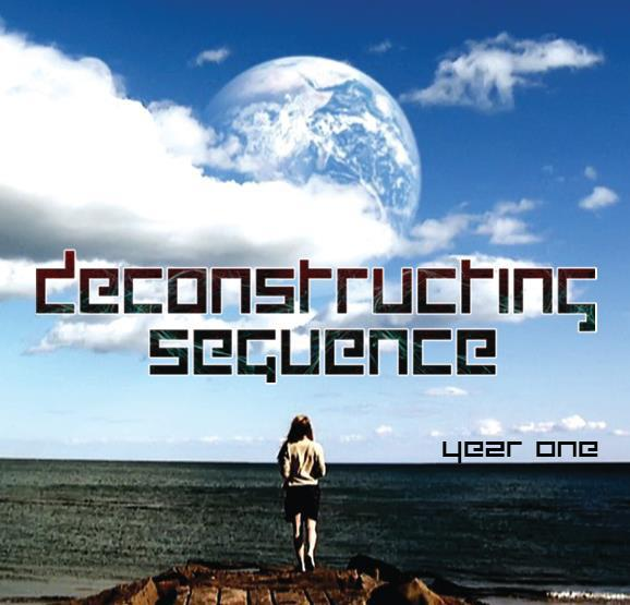 Deconstructing Sequence - Year One