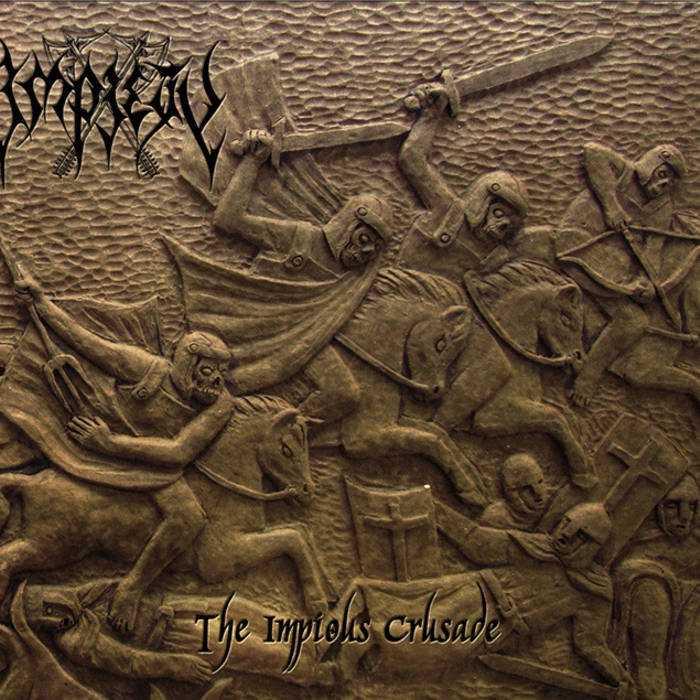 Impiety - The Impious Crusade