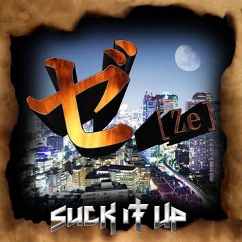 ゼ[Ze] - Suck It Up (2012)