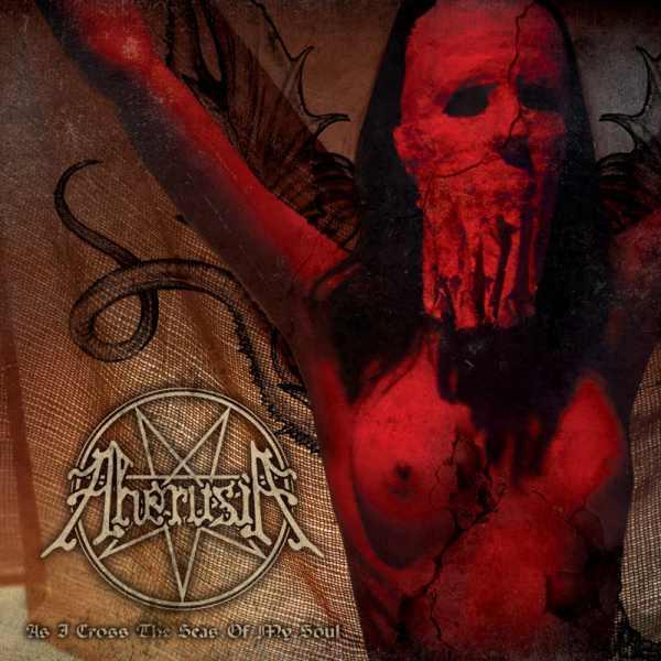 Aherusia - As I Cross the Seas of My Soul