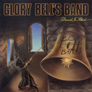 Glory Bell's Band - Dressed in Black