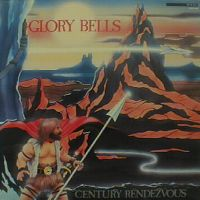 Glory Bell's Band - Century Rendezvous