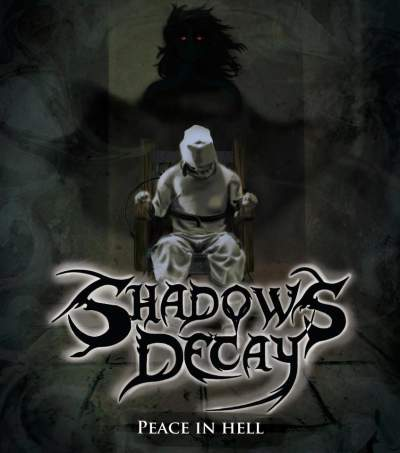 Shadows Decay - Peace in Hell