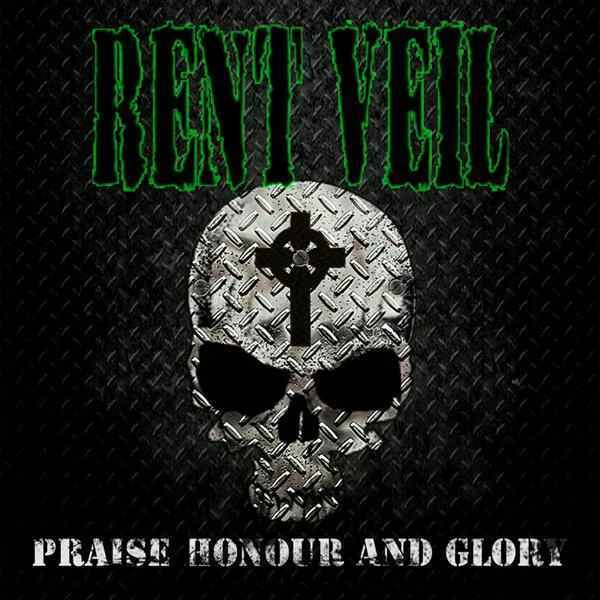 Rent Veil - Praise Honour and Glory