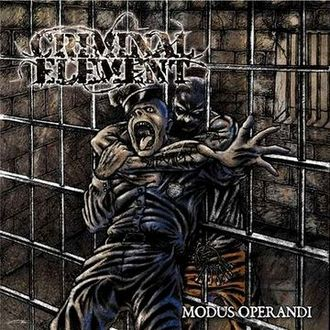 Criminal Element - Modus Operandi