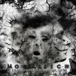 Moonreich - Terribilis Est Locus Iste