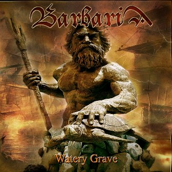 Barbaria - Watery Grave