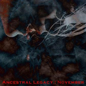 Ancestral Legacy - NOvember