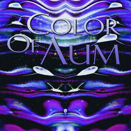 Color of Aum - Color of Aum