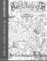 Wytchkraft - We Are Satan's Warriors