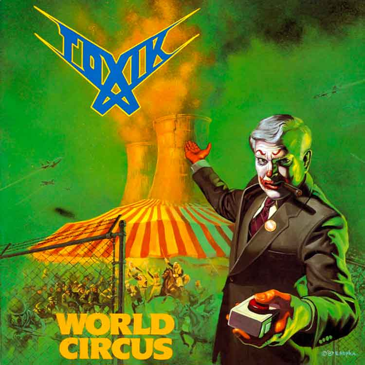Toxik - World Circus