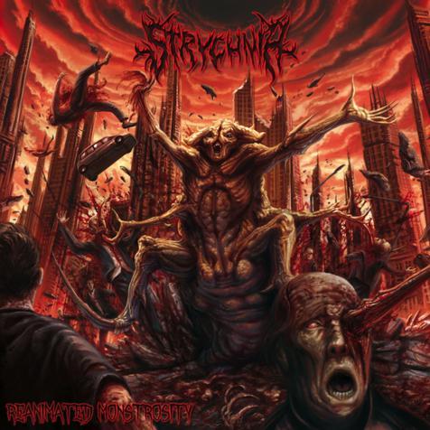 Strychnia - Reanimated Monstrosity