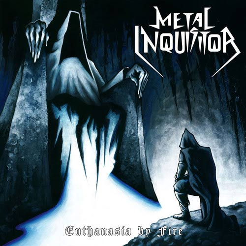 Metal Inquisitor - Euthanasia by Fire