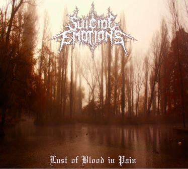 Suicide Emotions - Lust of Blood in Pain