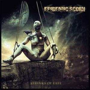 Epidemic Scorn - Strings of Fate