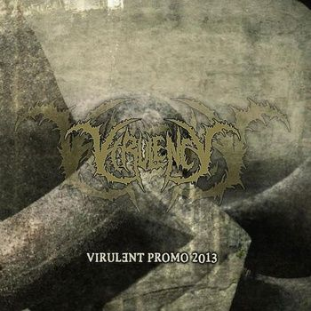 Virulency - Virulent Promo 2013