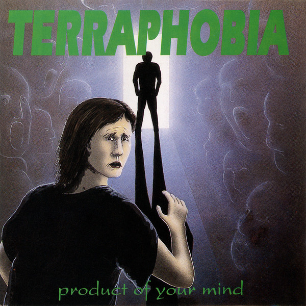 Terraphobia - Product of Your Mind