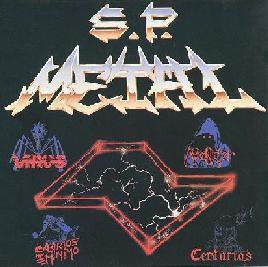 Centúrias / Salário Mínimo / Avenger / Vírus - S.P. Metal