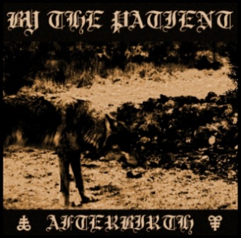 By the Patient - Afterbirth