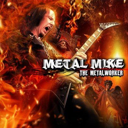 Metal Mike - The Metalworker