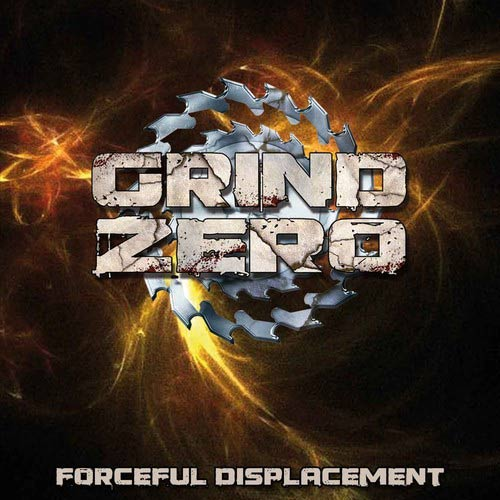 Grind Zero - Forceful Displacement