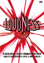 Loudness - Loudness 2012 Complete DVD