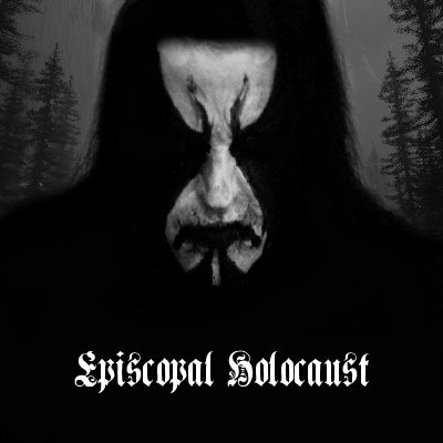 Episcopal Holocaust - Episcopal Holocaust EP