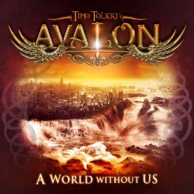 Timo Tolkki's Avalon - A World Without Us