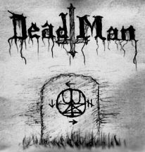 Dead Man - The All Too Well Known