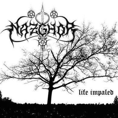 Nazghor - Life Impaled