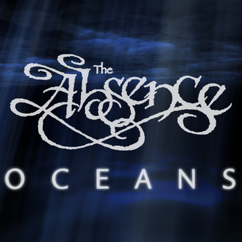 The Absence - Oceans