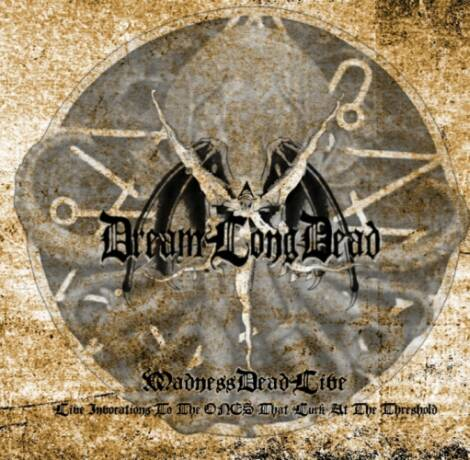 DreamLongDead - MadnessDeadLive - Live Invocations to the Ones That Lurk at the Threshold