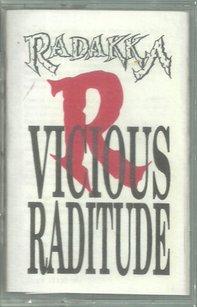 Radakka - Vicious Raditude